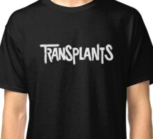 The Transplants Classic T-Shirt