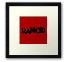 Rancid Framed Print