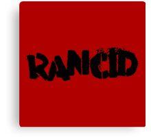 Rancid Canvas Print