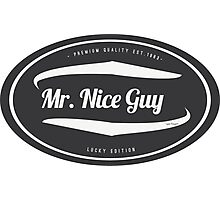 Mr. Nice Guy - Vintage Cool and Funny Clothing and Gifts Design Photographic Print