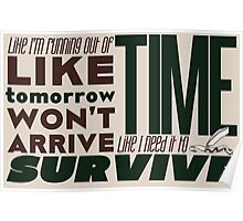 Write Like I'm Running Out of Time (Brown) Poster
