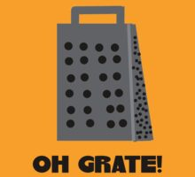 Oh, Grate T-Shirt