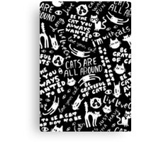 Cats Are All Around - Black Canvas Print