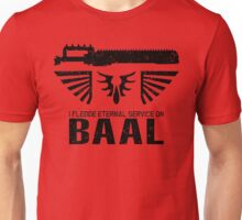 Pledge Eternal Service on Baal - Limited Edition Unisex T-Shirt