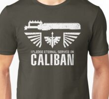 Pledge Eternal Service on Caliban - Limited Edition Unisex T-Shirt