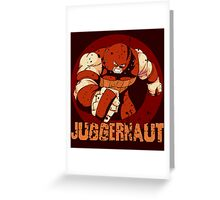 Juggernaut • X-Men Villain  Greeting Card