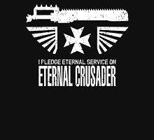 Pledge Eternal Service on Eternal Crusader - Limited Edition Unisex T-Shirt