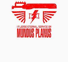 Pledge Eternal Service on Mundus Planus - Limited Edition Unisex T-Shirt