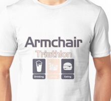 ARMCHAIR TRIATHLON Unisex T-Shirt