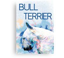 Keep calm, hug a bull terrier  Canvas Print