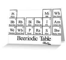 Beeriodic Table  Greeting Card