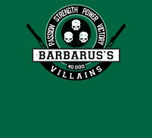Barbarus Villains - Limited Edition Unisex T-Shirt