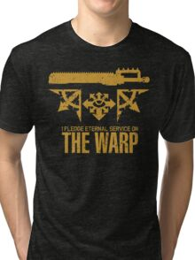 Pledge Eternal Service on The Warp - Limited Edition Tri-blend T-Shirt