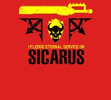 Pledge Eternal Service on Sicarus - Limited Edition Unisex T-Shirt