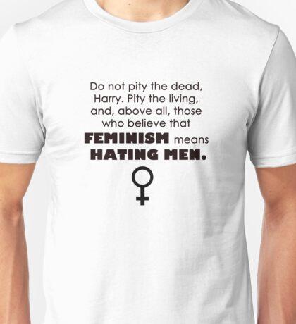 feminism does NOT mean hating men Unisex T-Shirt
