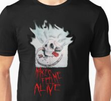 Everything That Kills Me Makes Me Feel Alive Unisex T-Shirt