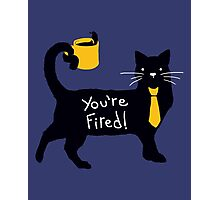 You're Fired - Blue Photographic Print