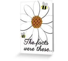 The facts were these... Greeting Card