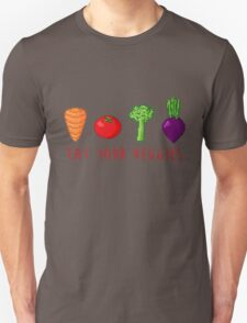 EAT UR VEG Unisex T-Shirt