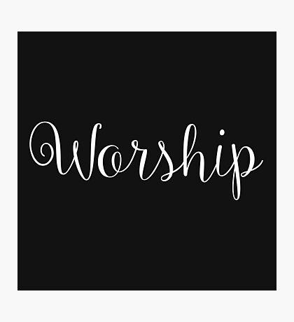 Worship Photographic Print
