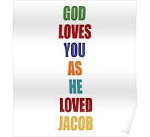 LOST - God Loves You As He Loved Jacob Poster