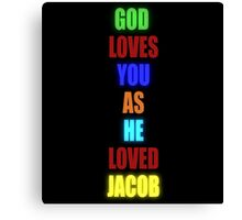 God Loves You As He Loved Jacob - Glow Canvas Print