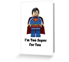 Super ! Greeting Card