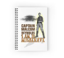 I am to misbehave Spiral Notebook