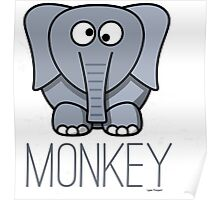 Funny Monkey Elephant Design Poster