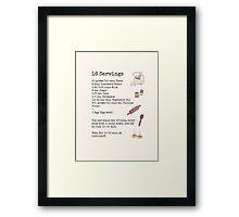 Recipe For Disaster Framed Print