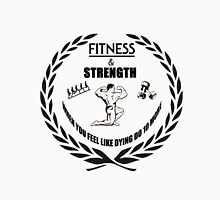 Strength and Fitness Unisex T-Shirt
