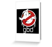 Funny Ghostbusters Greeting Card