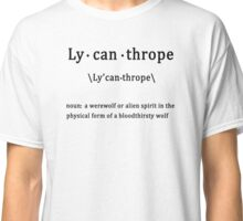 Lycanthrope with Definition Classic T-Shirt
