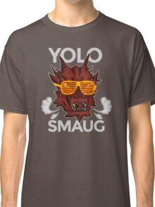 Yolo SMAUG! Classic T-Shirt