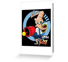 Earthworm Jim ... He Is A Funny Guy Greeting Card