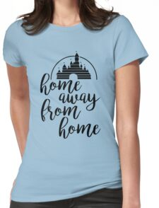 Home Away From Home Womens Fitted T-Shirt