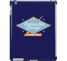 Radioactive Lounge Merch! iPad Case/Skin
