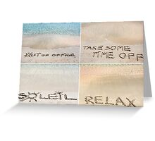 Collage of relaxation messages written on sand Greeting Card