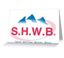 SESH Hollow Water Boyz Greeting Card