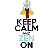 Keep Calm and Zen On Photographic Print