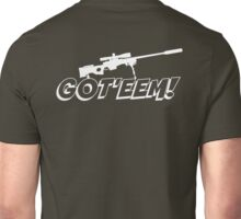 Got'eem! Unisex T-Shirt