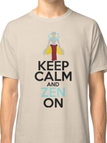 Keep Calm and Zen On Classic T-Shirt