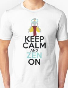Keep Calm and Zen On Unisex T-Shirt