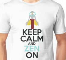 Keep Calm and Zen On Unisex T-Shirt