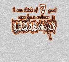 7 Good Uses For A Cadaver Unisex T-Shirt