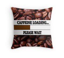 ☝ ☞ CAFFEINE LOADING THROW PILLOW & TOTE BAG ☝ ☞ Throw Pillow
