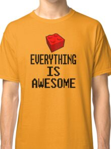 Lego - Everything Is Awesome Classic T-Shirt