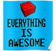 Lego - Everything Is Awesome Poster