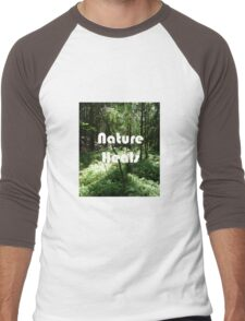 Nature heals Men's Baseball ¾ T-Shirt