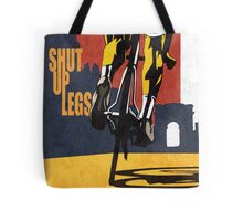 retro styled Tour de France cycling illustration poster print: SHUT UP LEGS Tote Bag